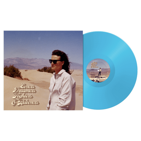 Lovers, Dreamers, Fighters & Believers Vinyl Album